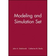 Modeling and Simulation by John A. Sokolowski