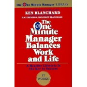 The One Minute Manager Balances Work and Life, Paperback