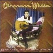 Video Delta White,Clarence - 33 Acoustic Guitar Instrumentals - CD
