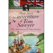 Mark Twain Le avventure di Tom Sawyer-The adventures of Tom Sawyer ISBN:9788847452831