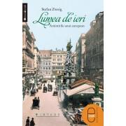 Lumea de ieri. Amintirile unui european (eBook)