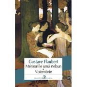 Memoriile unui nebun. Noiembrie/Gustave Flaubert