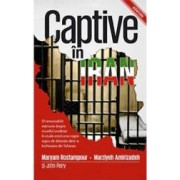 Captive In Iran - Maryam Rostampour Marziyeh Amirizadeh