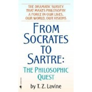 From Socrates to Sartre: The Philosophic Quest, Paperback