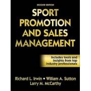 Sport Promotion and Sales Management par Irwin & Richard LSutton & William A.McCarthy & Larry M.
