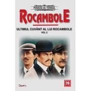 Rocambole 20 - Ultimul cuvant a lui Rocambole 2 - Fiul lui Milady - Milioanele tigancii/Ponson du Terrail