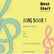 Best Start Music Lessons: Song Book 1, for Flute, Fife, Recorder, Paperback/Sarah Broughton Stalbow
