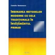 Imbinarea metodelor moderne cu cele traditionale in invatamantul primar