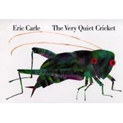 The Very Quiet Cricket, Hardcover/Eric Carle