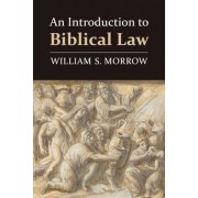 An Introduction to Biblical Law, Paperback