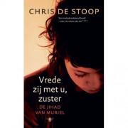 Vrede zij met u, zuster - Chris de Stoop