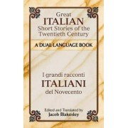 Great Italian Short Stories of the Twentieth Century by Jacob Blakesley