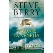 Tradare la Venetia - Steve Berry