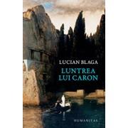 Luntrea lui Caron/Lucian Blaga