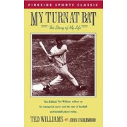 My Turn at Bat: The Story of My Life, Paperback/Ted Williams