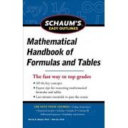 Schaum's Easy Outline of Mathematical Handbook of Formulas and Tables, Paperback/Seymour Lipschutz