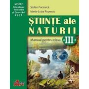 Stiinte ale naturii. Manual clasa a III-a/Stefan Pacearca, Maria-Luiza Popescu