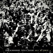 Airborne Toxic Event - All At Once (0602527625935) (1 CD)