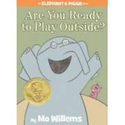 Are You Ready to Play Outside