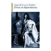 Chirac et dépendances - Jean-François Probst - Livre