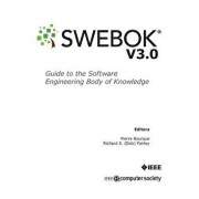 Guide to the Software Engineering Body of Knowledge (Swebok(r)): Version 3.0, Paperback/Ieee Computer Society