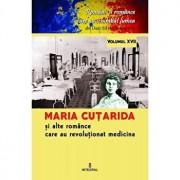 Maria Cutarida si celelalte romance care au revolutionat medicina/Dan Silviu Boerescu