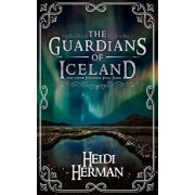 The Guardians of Iceland and Other Icelandic Folk Tales, Hardcover/Heidi Herman