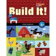 Build It! Farm Animals: Make Supercool Models with Your Favorite Lego(r) Parts, Paperback/Jennifer Kemmeter
