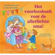 Het voorleesboek voor de allerliefste oma! - Marianne Busser en Ron Schröder