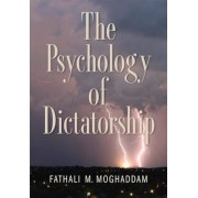 The Psychology of Dictatorship, Hardcover