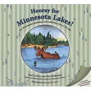 Hooray for Minnesota Lakes!: For Minnesotans (and Those Who Wish They Were) of All Ages, Hardcover/Paul Lowrie