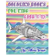 Coloring Books for Kids Ages 8-12: Life Under the Sea (Ocean Kids Coloring Book), Paperback