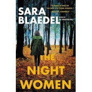 The Night Women (Previously Published as Farewell to Freedom), Paperback/Sara Blaedel