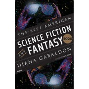 The Best American Science Fiction and Fantasy 2020, Paperback/Diana Gabaldon