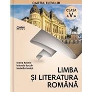 Limba si literatura romana. Caietul elevului pentru clasa a V-a/Ioana Revnic, Iolanda Iacob, Isabella Ionita