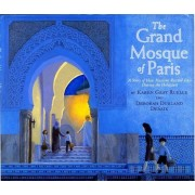The Grand Mosque of Paris: A Story of How Muslims Rescued Jews During the Holocaust, Paperback