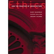 Ethics and the Practice of Architecture, Paperback/Barry Wasserman