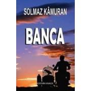 Banca - Solmaz Kamuran