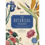 The Botanical Treasury: Celebrating 40 of the World's Most Fascinating Plants Through Historical Art and Manuscripts