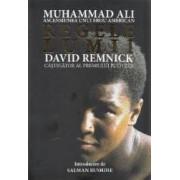 Regele lumii Muhammad Ali ascensiunea unui erou american - David Remnick
