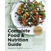 The Academy of Nutrition and Dietetics Complete Food and Nutrition Guide, 5th Ed