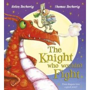 Knight Who Wouldn't Fight, Paperback