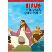 Biblia ilustrata pentru copii vol.9 Iisus isi invata discipolii