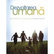 Dezvoltarea umana - Diane E. Papalia Sally Wendkos Olds Ruth Duskin Feldman
