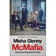 Vintage Books McMafia : Seriously Organised Crime (Film Tie In) - Misha Glenny