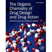 Organic Chemistry of Drug Design and Drug Action, Hardcover/Richard Silverman