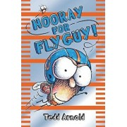 Hooray for Fly Guy!/Tedd Arnold