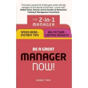 Be a Great Manager - Now! - 2in1: Top Tips for Instant Success and Winning Ways to Keep Improving (Tang Audrey)(Paperback) (9781292119663)