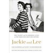 Jackie and Lee: A Tale of Two Sisters