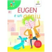 Eugen e un geniu